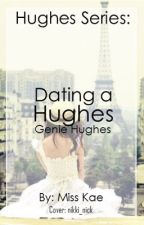 Dating A Rich Woman (Hughes Series) by authorkae