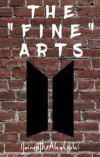 "The ""Fine"" Arts || BTS by bourbon_bangtan"