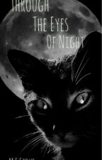 Through The Eyes Of Night by Hemismywarrior