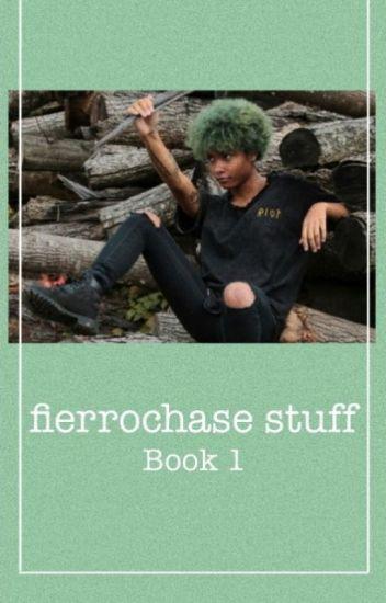 Fierrochase Stuff Book 1
