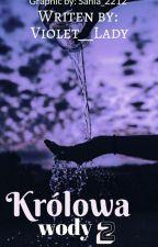 Królowa wody 2 by Ami_0607
