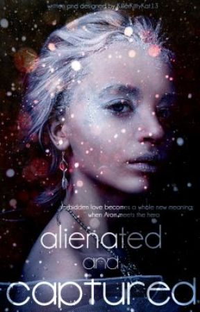 Alienated and Captured by FrostyOhLover