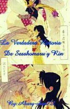 NUESTRA VERDADERA HISTORIA Sesshorin  by Akary-chan722