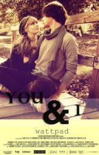 YOU & I (Zayn Malik y Tu) by MissUnknown133
