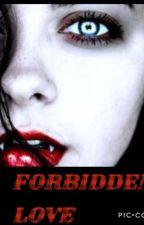 Forbidden love by Dforster_forevr