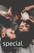 special. by karolxlunastories