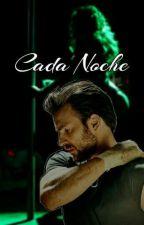 Cada Noche (Una Semana Para Amar 2) by EvannSon
