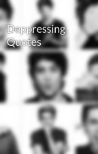 Deppressing Quotes by The_Lost_One_