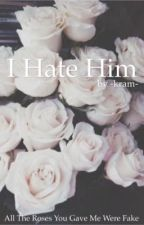 I hate him  by -kram-