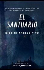 El Santuario (Nico di Angelo y tú) EDITANDO by xDreams_of_heavenx