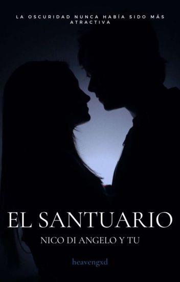 El Santuario (Nico di Angelo y tú) EDITANDO