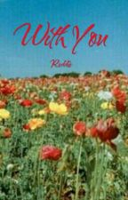 With You (A Reddie Love Story) by holyhellll