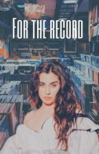 For the record (Lauren/You) by nonneurotypical