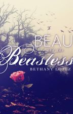 Beau and the Beastess by BethanyLopez2