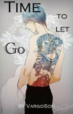 Time to Let Go by Street_Kick