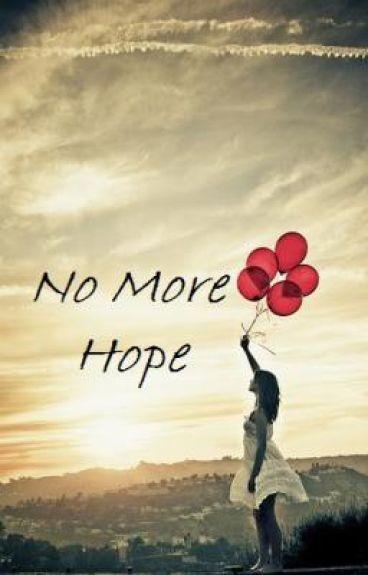 No More Hope