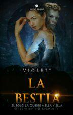La Bestia  by Violett244
