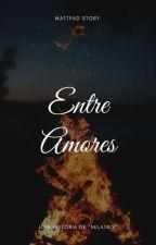 Entre Amores  by Nelatrix