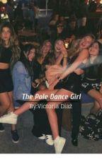 ~the pole dance girls~{castielxsucrette} by vickylalocs