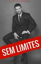 Sem Limites (Romance Gay) by LucasOwen_