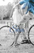 Hazel Skies - A Midnight Mafia Novel by ObsceneIrrationality