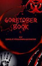 Goretober Book by SmileyTrashBagIsHere