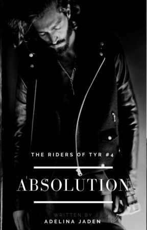 Absolution (Riders Of Tyr #4 - MC Romance) by AdelinaJaden