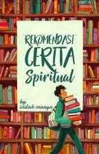 Rekomendasi Cerita Spiritual   ✔ by indahmaryn