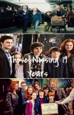 Those Missing 19 Years (Hinny/Romione) by ThatCrazyFangirl06