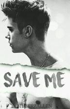 Save Me. {j.b} by bieberzallen