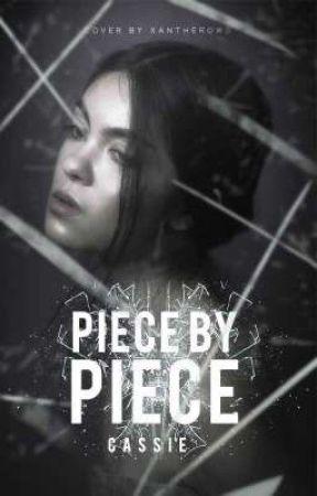 Piece By Piece | ✓ by awkwardxfreak