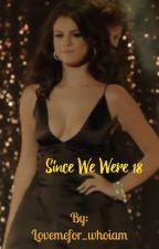 Since we were 18 (Nelena ) by JayleeLoveStories