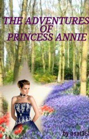 The adventures of Princess Annie by asat3683