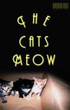 The Cats Meow »l.s. au by ValentineLarry