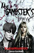 The Gangster's Tears by Blimy_99