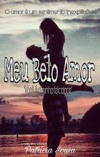 Meu Belo Amor [Completo]  by _crazygirl13