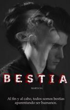 Bestia. Saga H3 [PRÓXIMAMENTE] by martvg