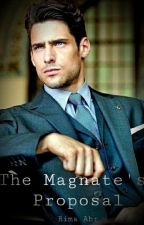 The Magnate's Proposal (Unedited) by rabrencia