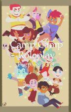 Camp Camp Roleplay  by Purplegirl369