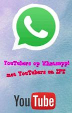 (On Hold) YouTubers op Whatsapp!    ft. YouTubers and Internet Friends by xRomyy_1D_YTx