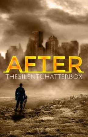 After by TheSilentChatterBox
