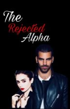The Rejected Alpha by Chhanchan