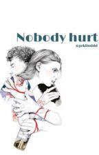 Nobody hurt by sebatassinggah