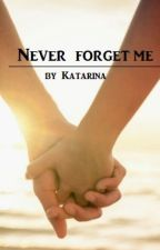 Never forget me /JC/ by kasienkamm