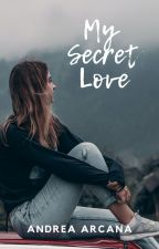My secret love by Andrea_Xhin