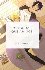Muito Mais Que Amigos -  1 Temporada (Sasunaru)  Hiatsu  by SerEstranho007