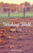 Wishing Well (Short Story) by sarangmaknae