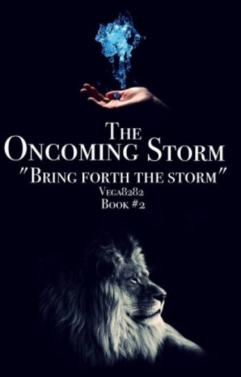 The Oncoming Storm (Book 2 in the Lionheart Trilogy)