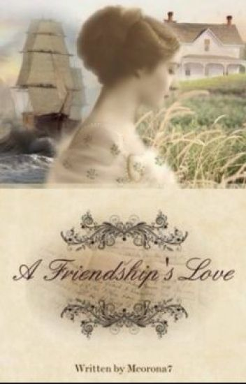 A Friendships Love - Settler series book 1 (Wattpad version, first draft)