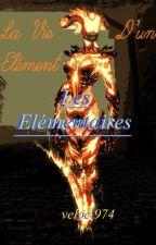 La Vie D'un Élément : Les Élémentaires by Veloci974
